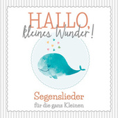 Hallo, kleines Wunder! by Various Artists