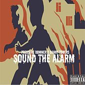 Sound The Alarm van Pressure Dommer