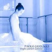 Voglio parlarti adesso di Paolo Jannacci