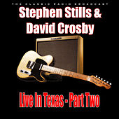 Live In Texas - Part Two (Live) de Stephen Stills