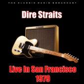 Live In San Francisco 1979 (Live) di Dire Straits