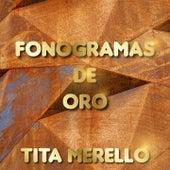 Fonograma de Oro, Vol. 1 by Tita Merello