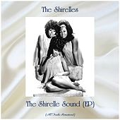 The Shirelle Sound (EP) (All Tracks Remastered) van The Shirelles