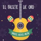 El Falsete de Oro de Miguel Aceves Mejia