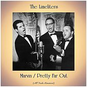 Marvin / Pretty Far Out (Remastered 2019) by The Limeliters