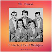 El Rancho Rock / Midnighter (All Tracks Remastered) by The Champs