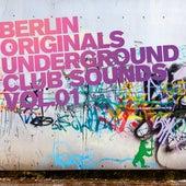 Berlin Originals, Vol.1 - Underground Club Sounds de Various Artists