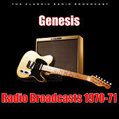 Radio Broadcasts 1970-71 (Live) by Genesis