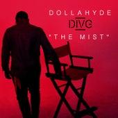 The Mist de Dollahyde