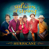 Hurricane von Sultans of String