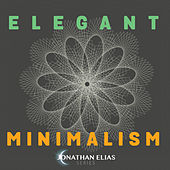 Elegant Minimalism by Jonathan Elias