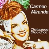 Chatanooga Choo Choo von Carmen Miranda