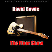 The Floor Show (Live) van David Bowie