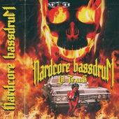 Hardcore Bassdrum by Lil Texas