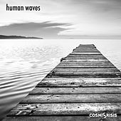 Human Waves EP by Cosmic Crisis