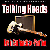 Live in San Francisco - Part Two (Live) de Talking Heads