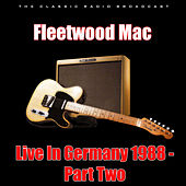 Live In Germany 1988 - Part Two (Live) de Fleetwood Mac