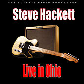 Live in Ohio (Live) von Steve Hackett