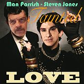 Tainted Love von Man Parrish