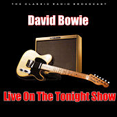 Live On The Tonight Show (Live) van David Bowie