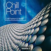 Chill Point, Vol. 1 by Various Artists