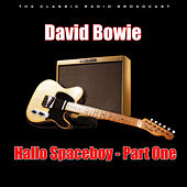 Hallo Spaceboy - Part One (Live) van David Bowie