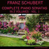 Schubert: Complete Piano Sonatas In Two Volumes, Vol. 1 by Claudio Colombo