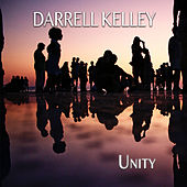 Unity by Darrell Kelley