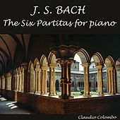 J.S. Bach: The Six Partitas for Piano by Claudio Colombo