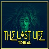 The Last Life (Tribal) de German Garcia