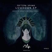 Lowdown EP by Pattern Drama
