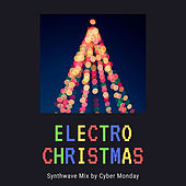 Electro Christmas (Synthwave Remix) by Cyber Monday