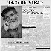 Dijo un Viejo by Don Pini