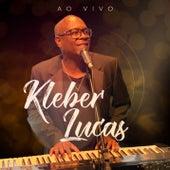 Kleber Lucas (Ao Vivo) de Kleber Lucas