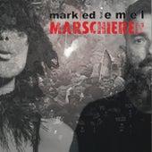 Marschieren by Marked