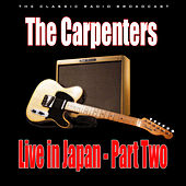 Live in Japan - Part Two (Live) van Carpenters