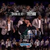El Tacua - En Vivo Con Servando ZL (Feat. Grupo 360) de Banda Corona del Rey