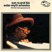 The Solar-Myth Approach Vol. 2 (Remastered 2020) de Sun Ra