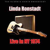 Live In NY 1974 (Live) by Linda Ronstadt