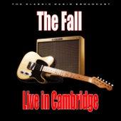 Live in Cambridge (Live) von The Fall