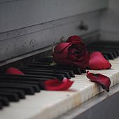 Valentine's Love - Instrumental Piano Pieces for a Romantic Evening de Relaxing Piano Music Consort