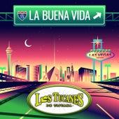 La Buena Vida de Los Tucanes de Tijuana