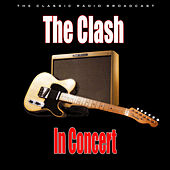 In Concert (Live) by The Clash