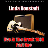 Live At The Greek 1980 - Part One (Live) de Linda Ronstadt