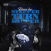 Stepper Turn Rapper by Reece Loc