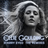 Starry Eyed by Ellie Goulding