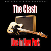 Live in New York (Live) by The Clash