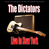 Live in New York (Live) by The Dictators