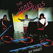 On Target by The Jones Girls