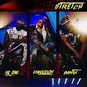 Stretch de Bantu & Dr. Chaii